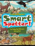 Smart Spotter! Fun Finding the Differences Activity Book