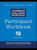 The Leadership Challenge Workshop: Participant Workbook