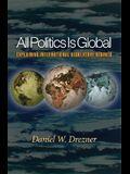 All Politics Is Global: Explaining International Regulatory Regimes