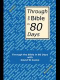 Through the Bible in 80 Days: A Bird's Eye View of the Bible