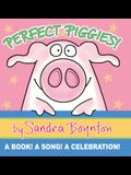 Perfect Piggies!: A Book! a Song! a Celebration!