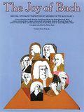 The Joy of Bach: Piano Solo