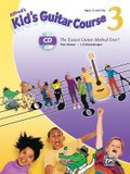 Alfred's Kid's Guitar Course 3: The Easiest Guitar Method Ever!, Book & Online Audio