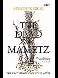 The Dead of Mametz: The First Thomas Oscendale Novel