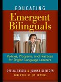 Educating Emergent Bilinguals: Policies, Programs, and Practices for English Language Learners (Language & Literacy Series) (Language and Literacy) (Language and Literacy (Paperback))