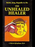 Reich, Jung, Regardie, and Me: The Unhealed Healer
