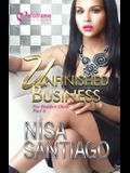 Unfinished Business: The Baddest Chick 6