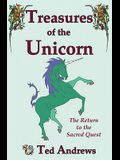 Treasures of the Unicorn: The Return to the Sacred Quest