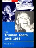 The Truman Years, 1945-1953