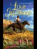 Someone Like You (Leisure Historical Romance) (A Night Riders Romance)