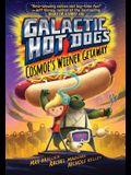 Galactic Hot Dogs 1, Volume 1: Cosmoe's Wiener Getaway