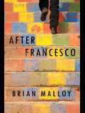 After Francesco: A Haunting Must-Read Perfect for Book Clubs