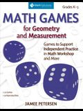Math Games for Geometry and Measurement: Games to Support Independent Practice in Math Workshop and More