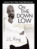 On the Down Low: A Journey Into the Lives of Straight Black Men Who Sleep with Men