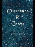 Crescendo of Chaos