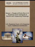 Balzac V. People of Porto Rico U.S. Supreme Court Transcript of Record with Supporting Pleadings