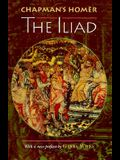 Chapman's Homer: The Iliad
