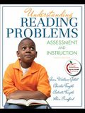 Understanding Reading Problems: Assessment and Instruction