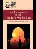 The Emergence of the Modern Middle East