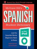 McGraw-Hill's Spanish Student Dictionary for Your iPod (MP3 Disc + Guide) [With CD]