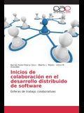Inicios de Colaboracion En El Desarrollo Distribuido de Software