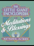 The Little Giant Encyclopedia of Meditations & Blessings