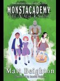 The Magic Knight: You're The Monster! - A (Dyslexia Adapted) Monstacademy Mystery