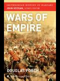 The Wars of Empire (Smithsonian History of Warfare)