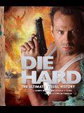 Die Hard: The Ultimate Visual History