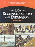 The Era of Reconstruction and Expansion (1865-1900)