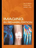Imaging in Rehabilitation [With CDROM]