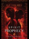 Spirit Prophecy: Book 2 of The Gateway Trilogy