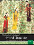 Bedford Anthology of World Literature Vol. 2: The Middle Period