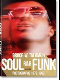 Bruce W. Talamon. Soul. R&b. Funk. Photographs 1972-1982