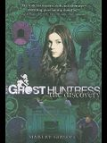 Ghost Huntress Book 5, 5: The Discovery