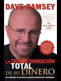 La transformación total de su dinero (Spanish Edition)
