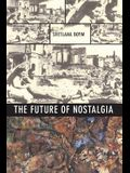 The Future of Nostalgia