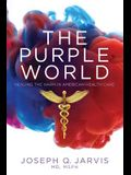 The Purple World: Healing the Harm in American Health Care