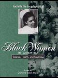 Black Women in America: Science, Health & Medicine (Facts on File Encyclopedia of Black Women in America)