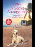 A Secret Arrangement: A 2-In-1 Collection