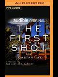 The First Shot: A Prequel