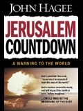 Jerusalem Countdown: A Warning to the World