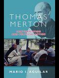 Thomas Merton - Contemplation and Political Action