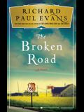 The Broken Road: A Novel (The Broken Road Series)