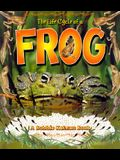 The Life Cycle of a Frog (Bobbie Kalman Books (Paperback))