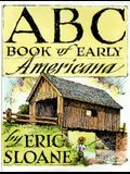 The ABC Book of Early Americana: A Scetchbook of Antiquities and American Firsts