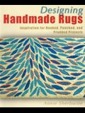 Designing Handmade Rugs: Inspiration for Hooked, Punched, and Prodded Projects