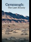 Cavanaugh: The Last Bounty