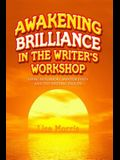 Awakening Brilliance in the Writer's Workshop: Using Notebooks, Mentor Texts, and the Writing Process