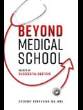 Beyond Medical School: Secrets of Successful Doctors